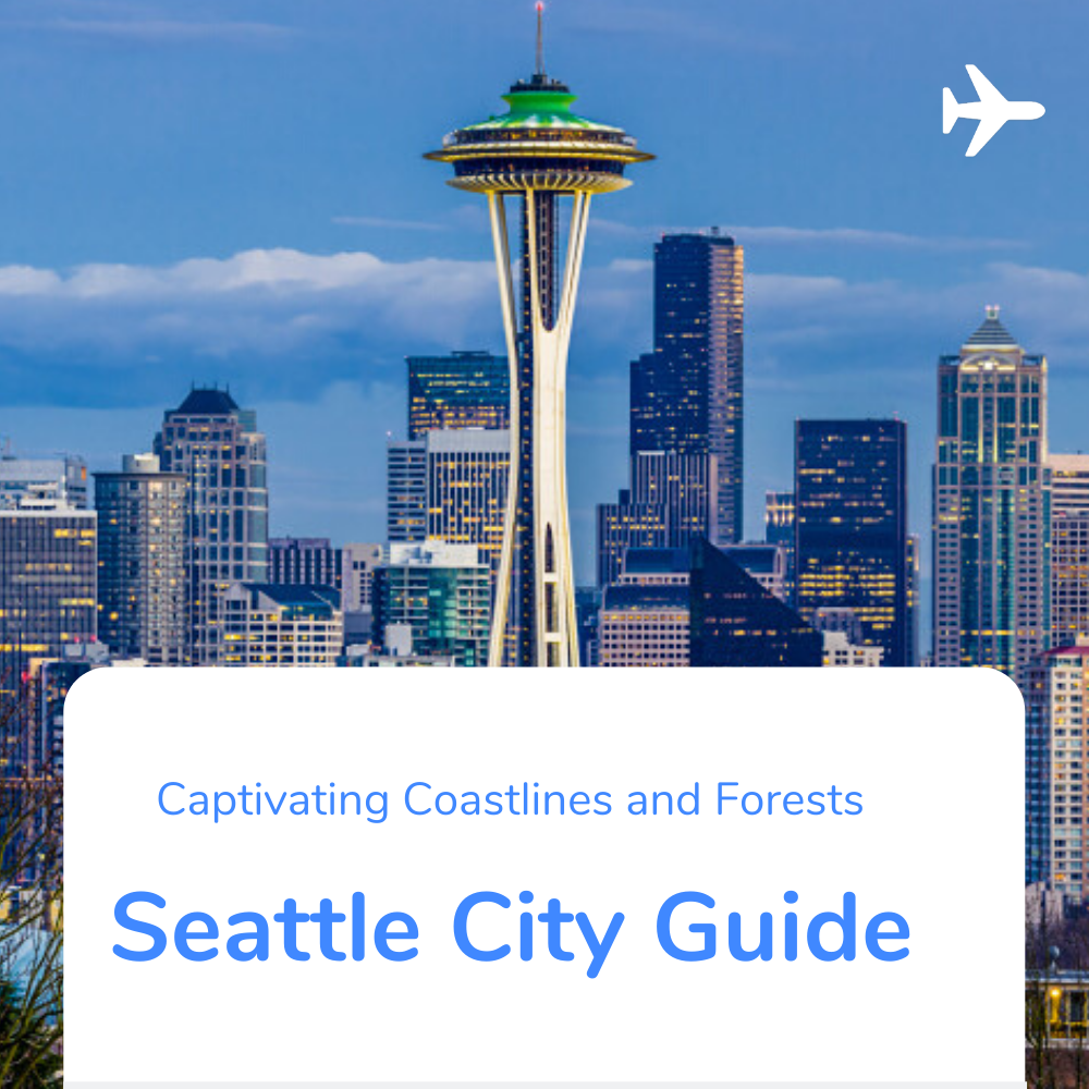 Seattle Travel Nurse City Guide